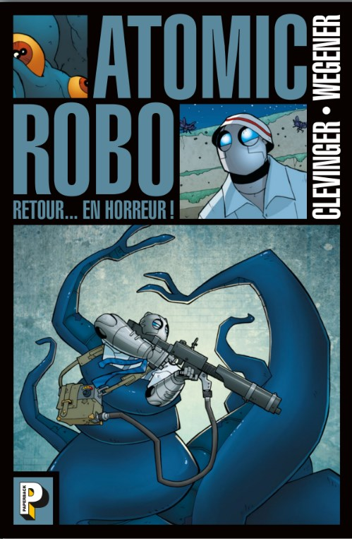 Atomic Robo 3 - Retour en Horreur