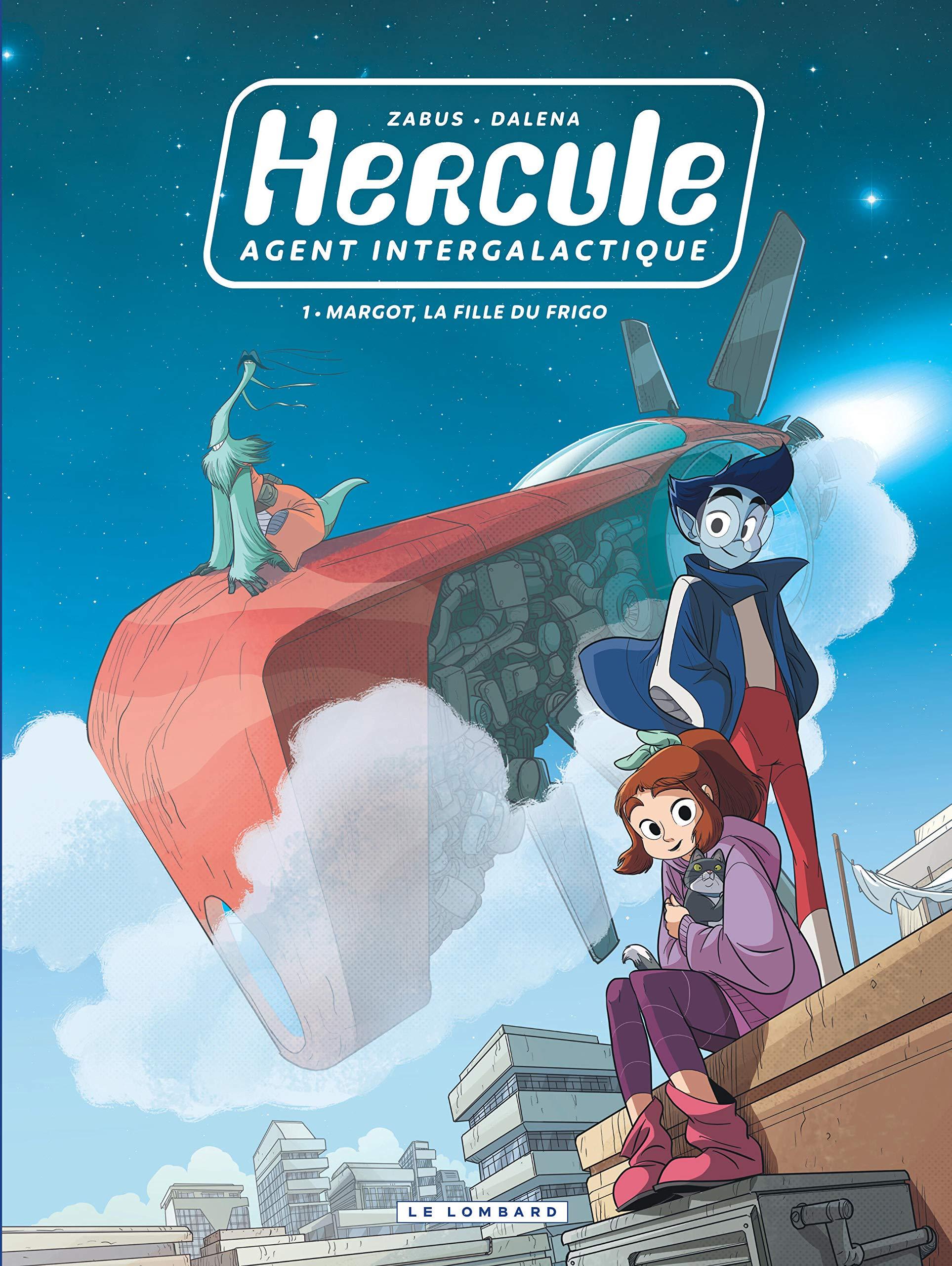 Hercule, agent intergalactique 1 - Margot, la fille du frigo