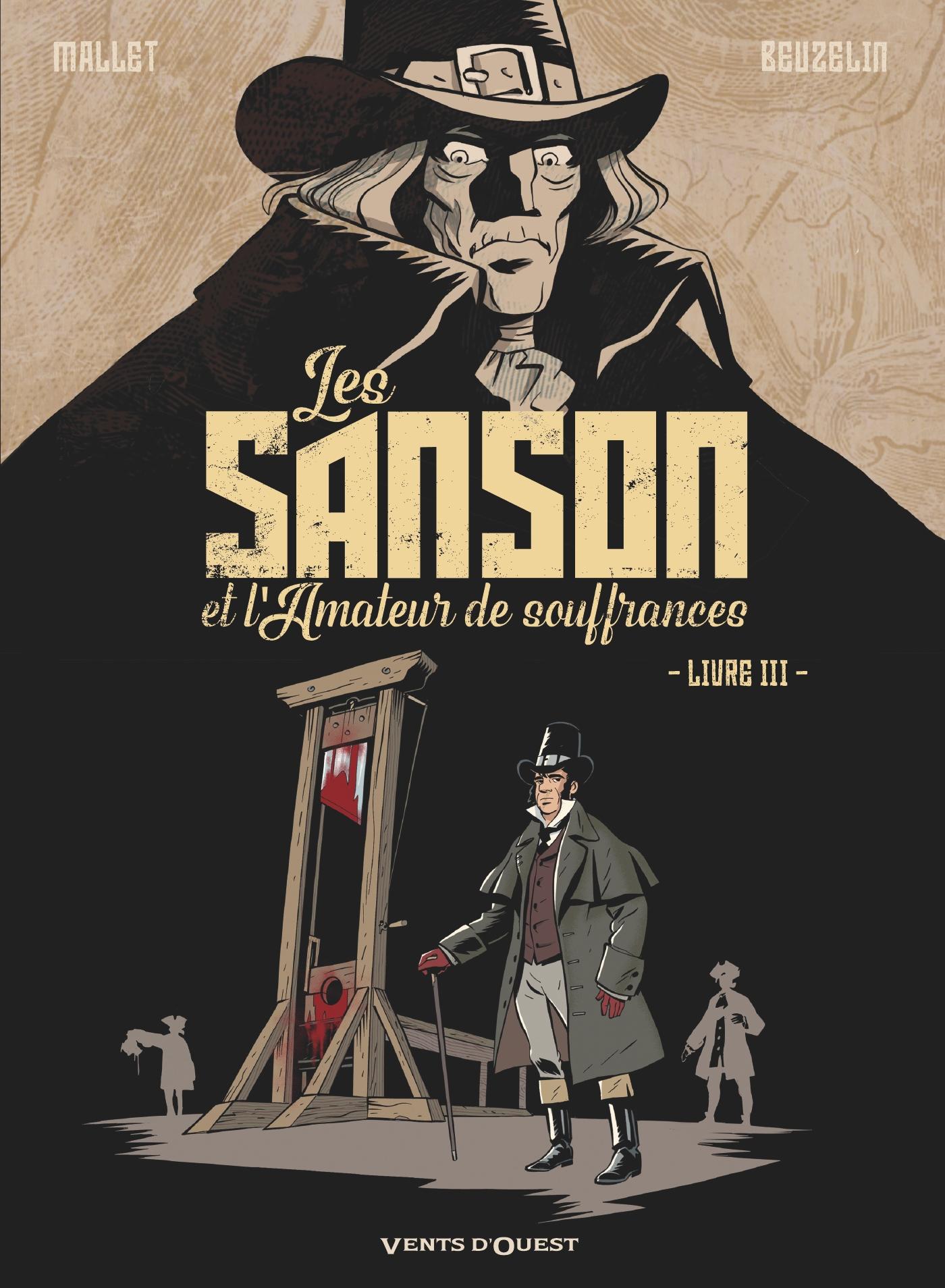 Les Sanson et l'amateur de souffrances 3 - Livre 3