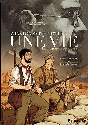 Une vie : winston smith (1903/1984) 4 - La biographie retrouvée