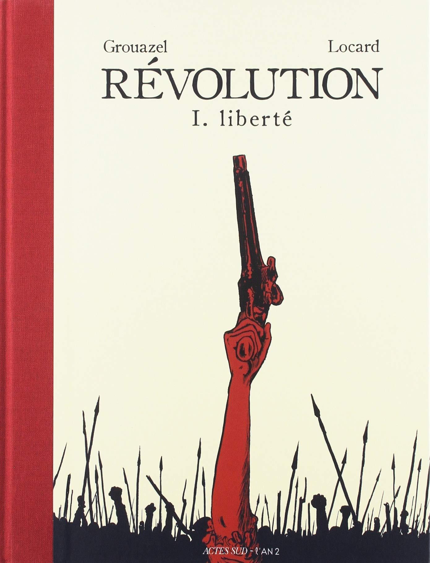 Révolution (Grouazel/Locard) 1 - Liberté