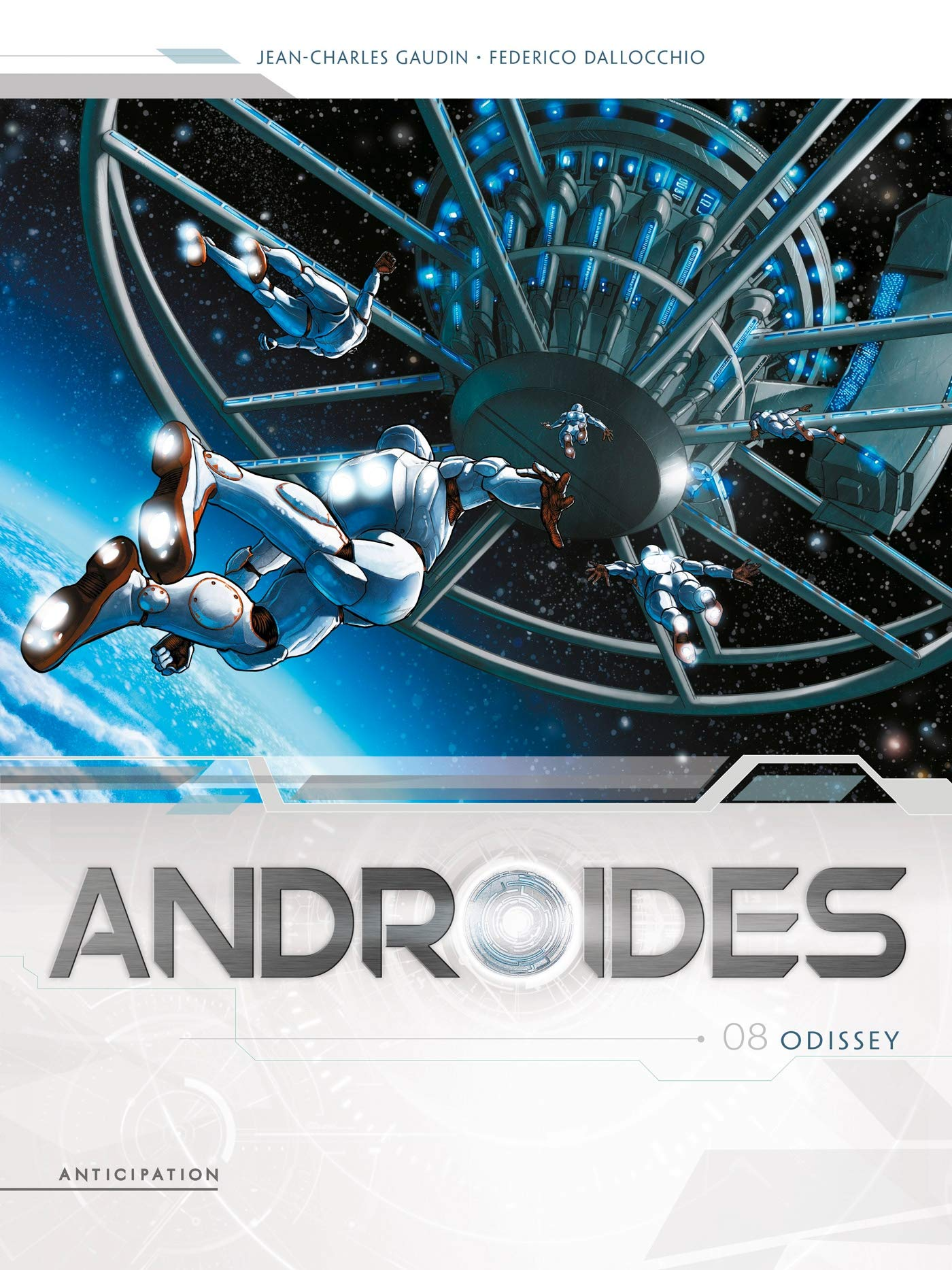 Androïdes 8 - Odissey