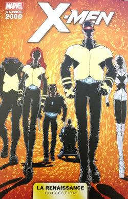 Marvel - La Renaissance - Les Années 2000 10 - X-Men