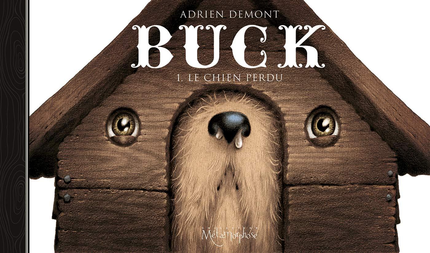 Buck 1 - Le chien perdu