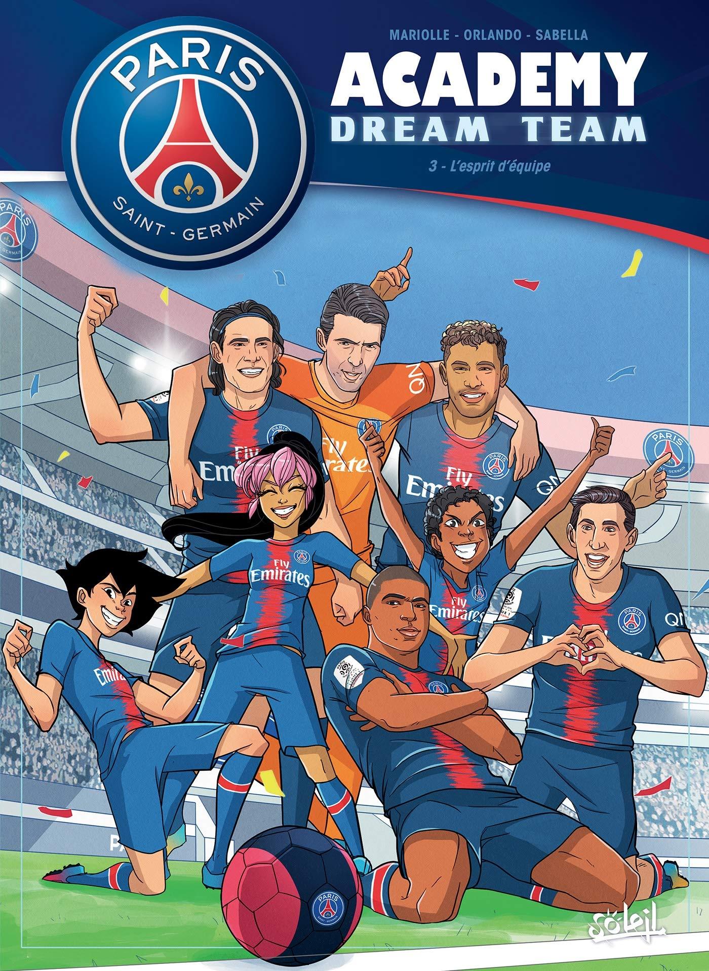 Paris Saint-Germain academy dream team 3 - Esprit d'équipe