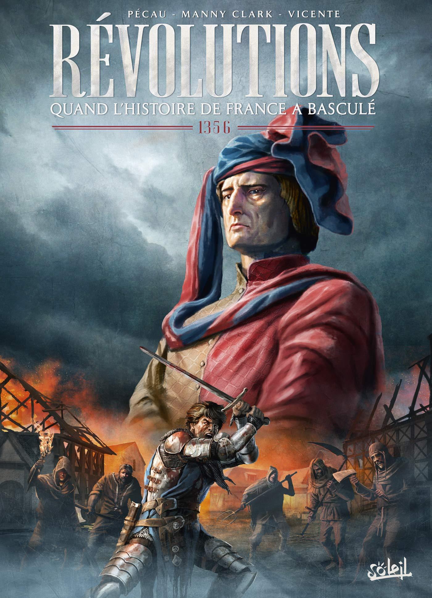 Révolutions - Quand l'Histoire de France a basculé 3 - 1356