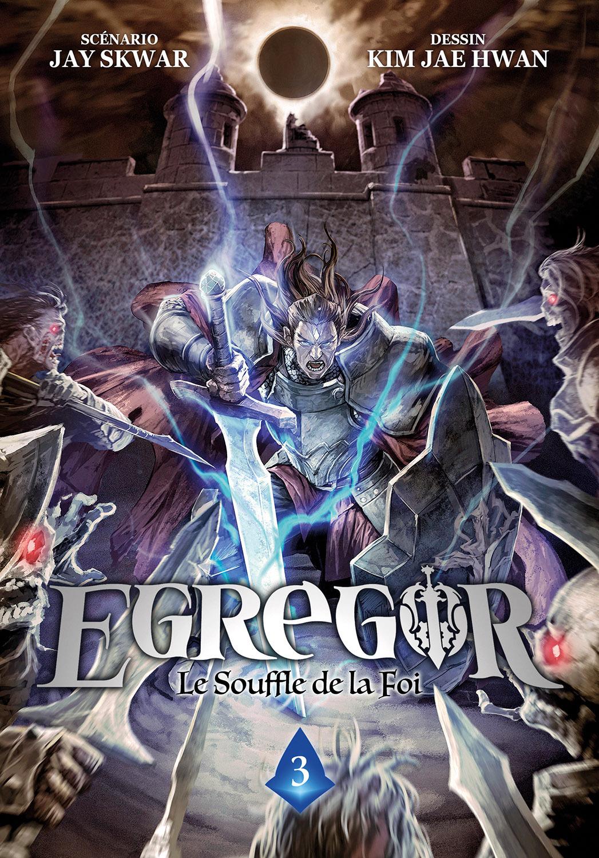 Egregor - Le souffle de la foi 3
