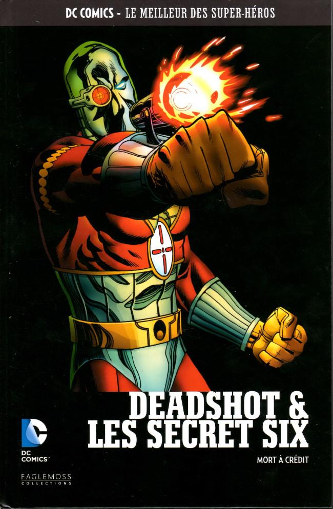 DC Comics - Le Meilleur des Super-Héros 98 - Deadshot & Les Secret Six : Mort à Crédit