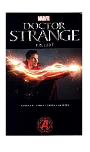 Marvel cinématique - Dr Strange 1 - Marvel Doctor Strange Prelude