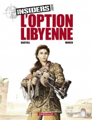 Insiders 12 - Insiders - Saison 2 - L'option Libyenne