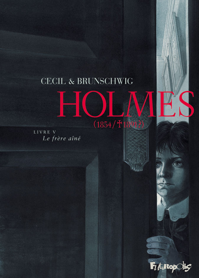 Holmes (1854/1891?) 5 - Livre V