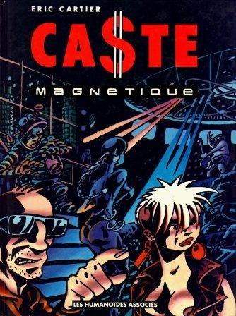 Caste magnétique 1 - Caste magnétique