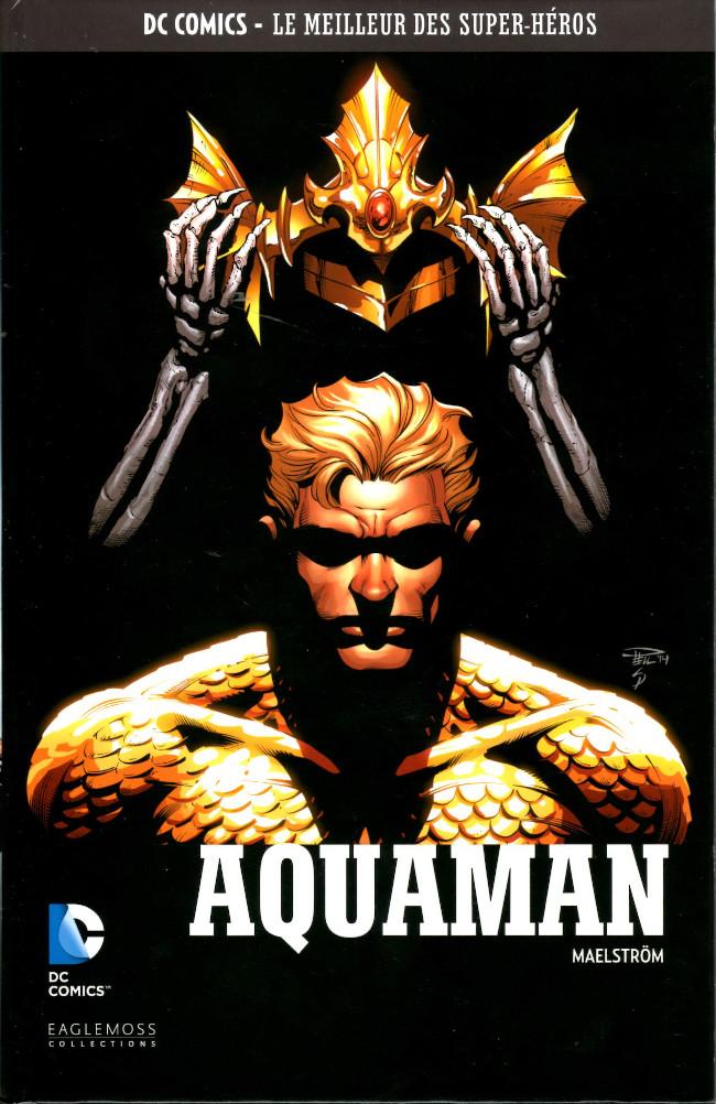 DC Comics - Le Meilleur des Super-Héros 101 - Aquaman : Maelström