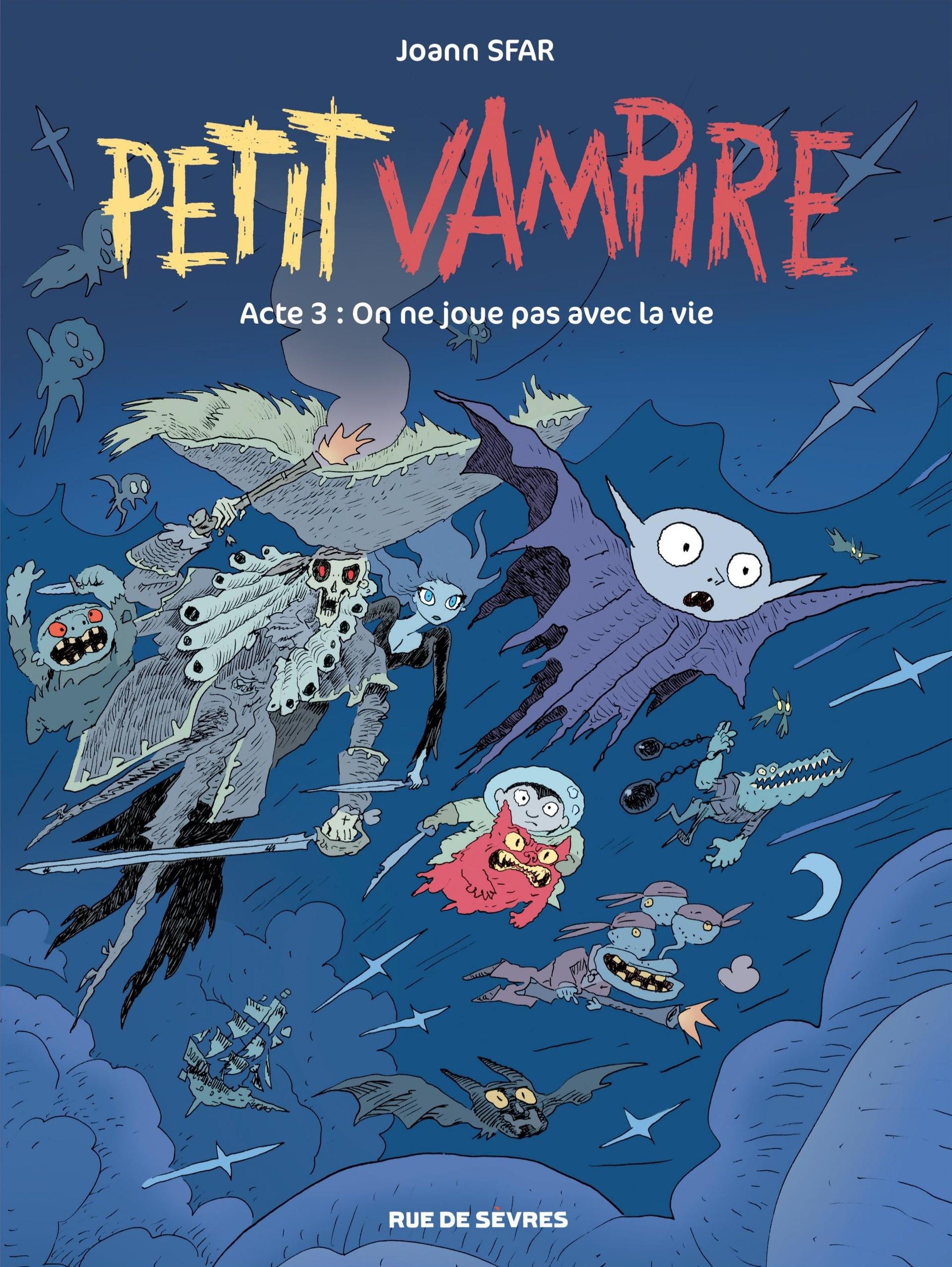 Petit vampire (2017) 3 - On ne joue pas avec la vie