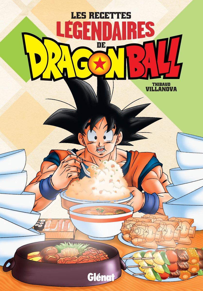 Les recettes légendaires de Dragon Ball 1