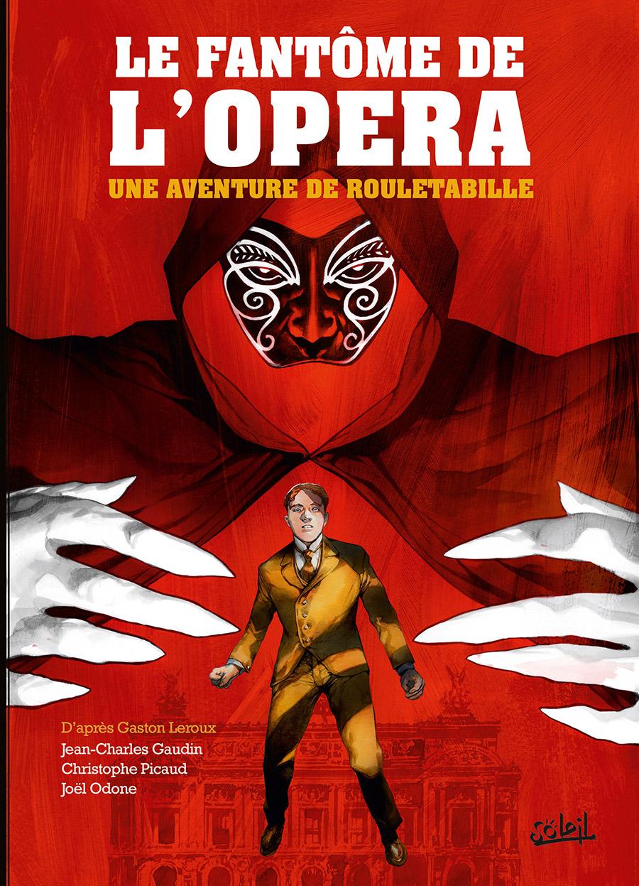 Rouletabille (Gaudin) 3 - Le fantôme de l'opéra