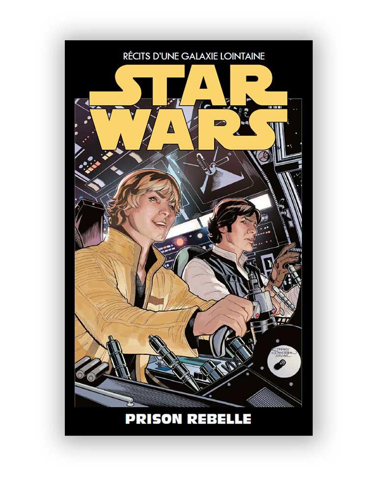 STAR WARS - L'ÉDITION SPÉCIALE : RÉCITS D'UNE GALAXIE LOINTAINE (Altaya) 13 - Prison Rebelle