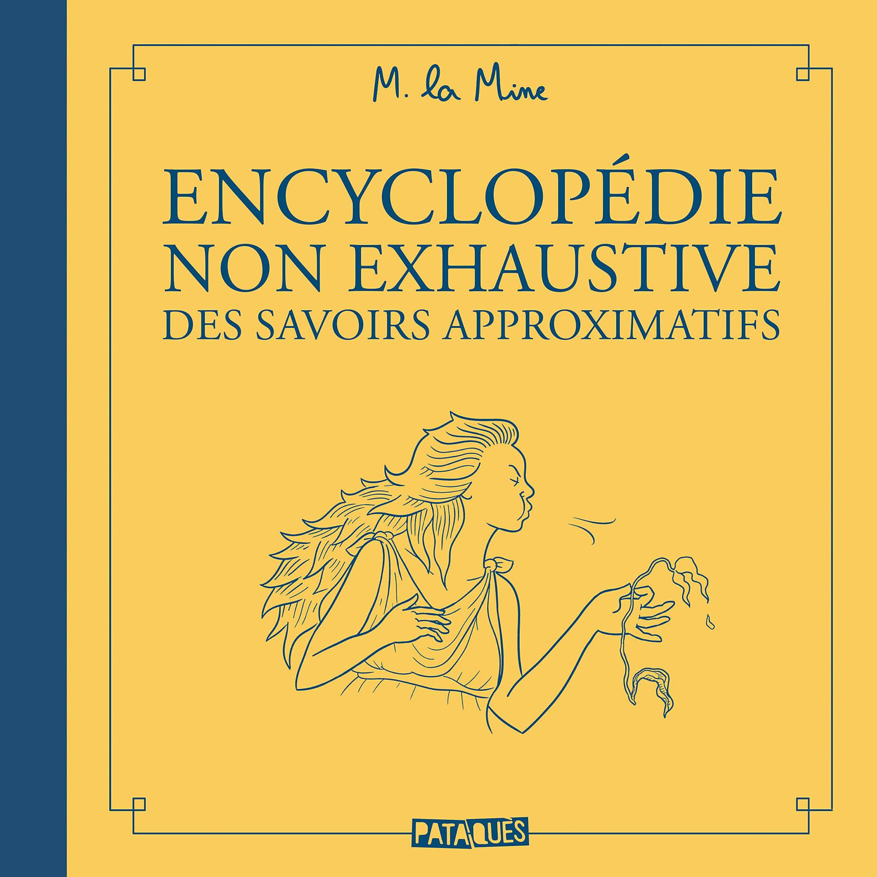 Encyclopédie non exhaustive des savoirs approximatifs 1