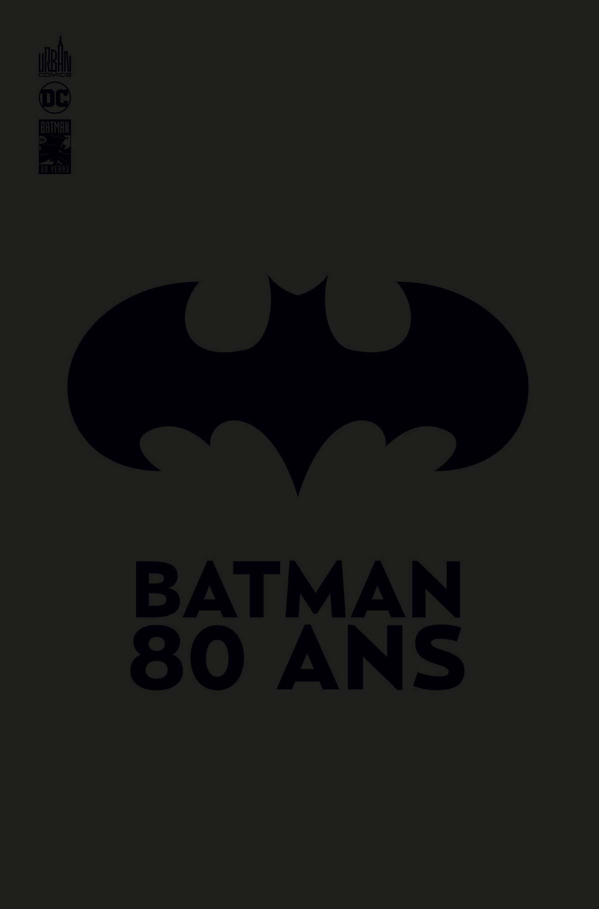 Batman 80 ans 1 - Batman 80 ans