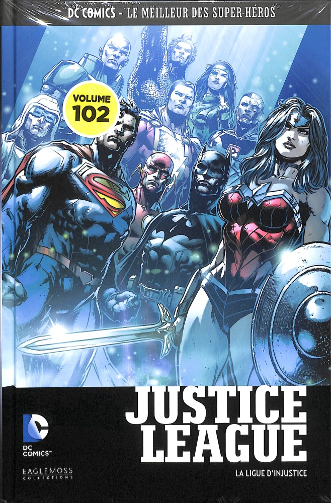 DC Comics - Le Meilleur des Super-Héros 102 - Justice League : La Ligue d'Injustice