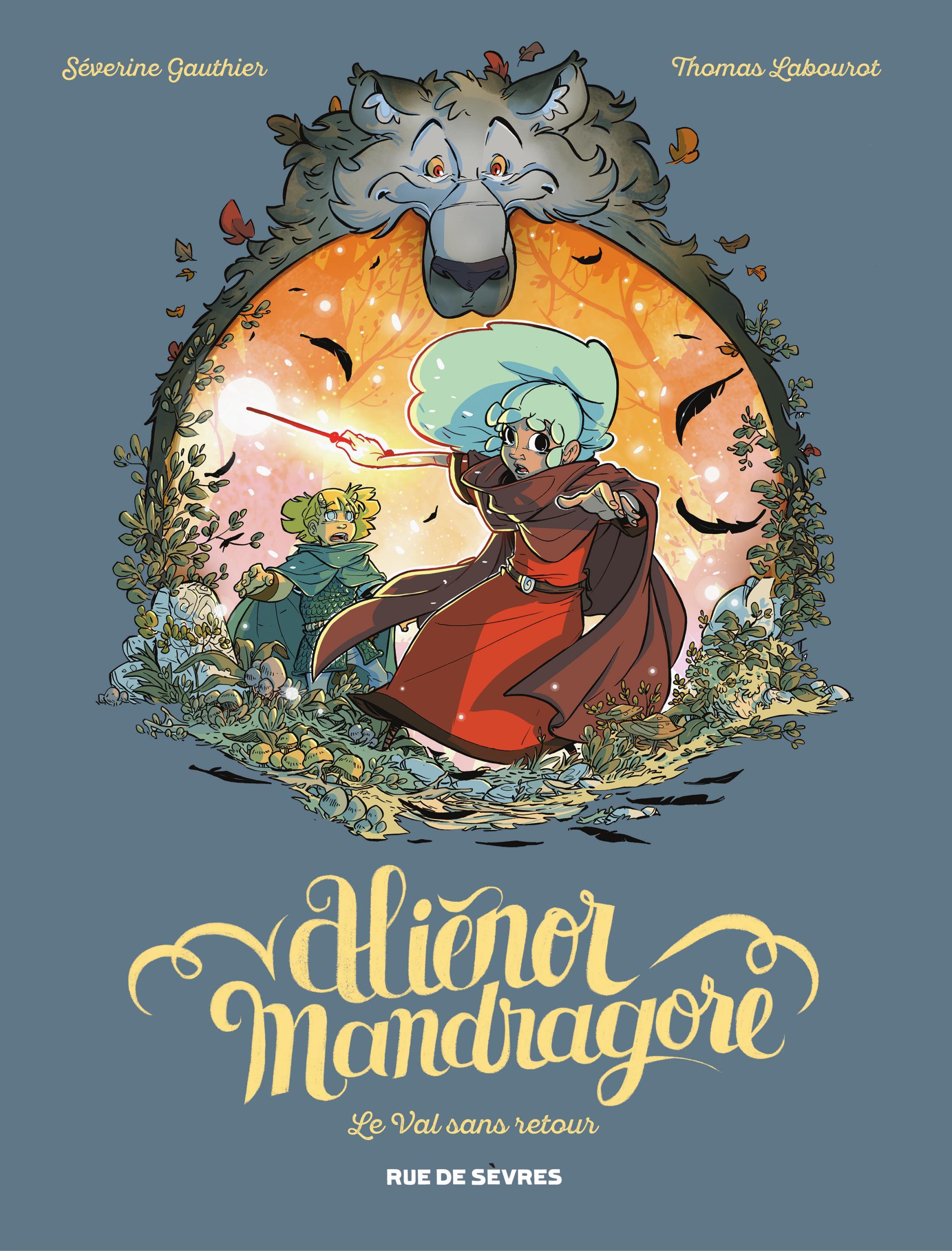 Aliénor Mandragore 5 - Le Val sans retour
