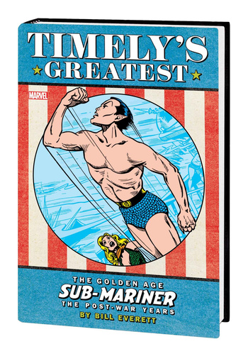 Timely's Greatest - The Golden Age Sub-Mariner by Bill Everett - The Post-War Years 1 - Cover #2