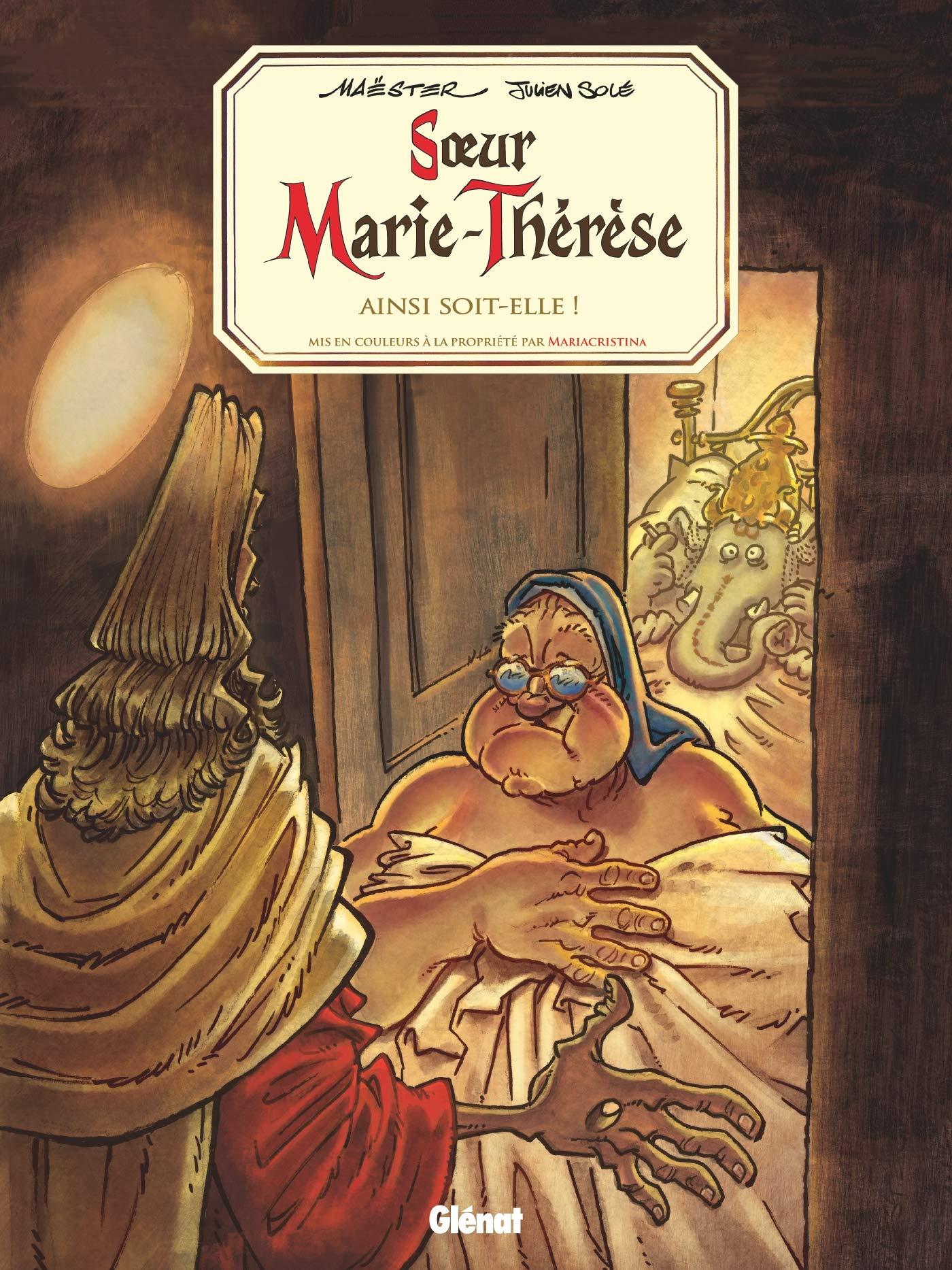 Soeur Marie-Thérèse des Batignolles 7 - Ainsi soit-elle !