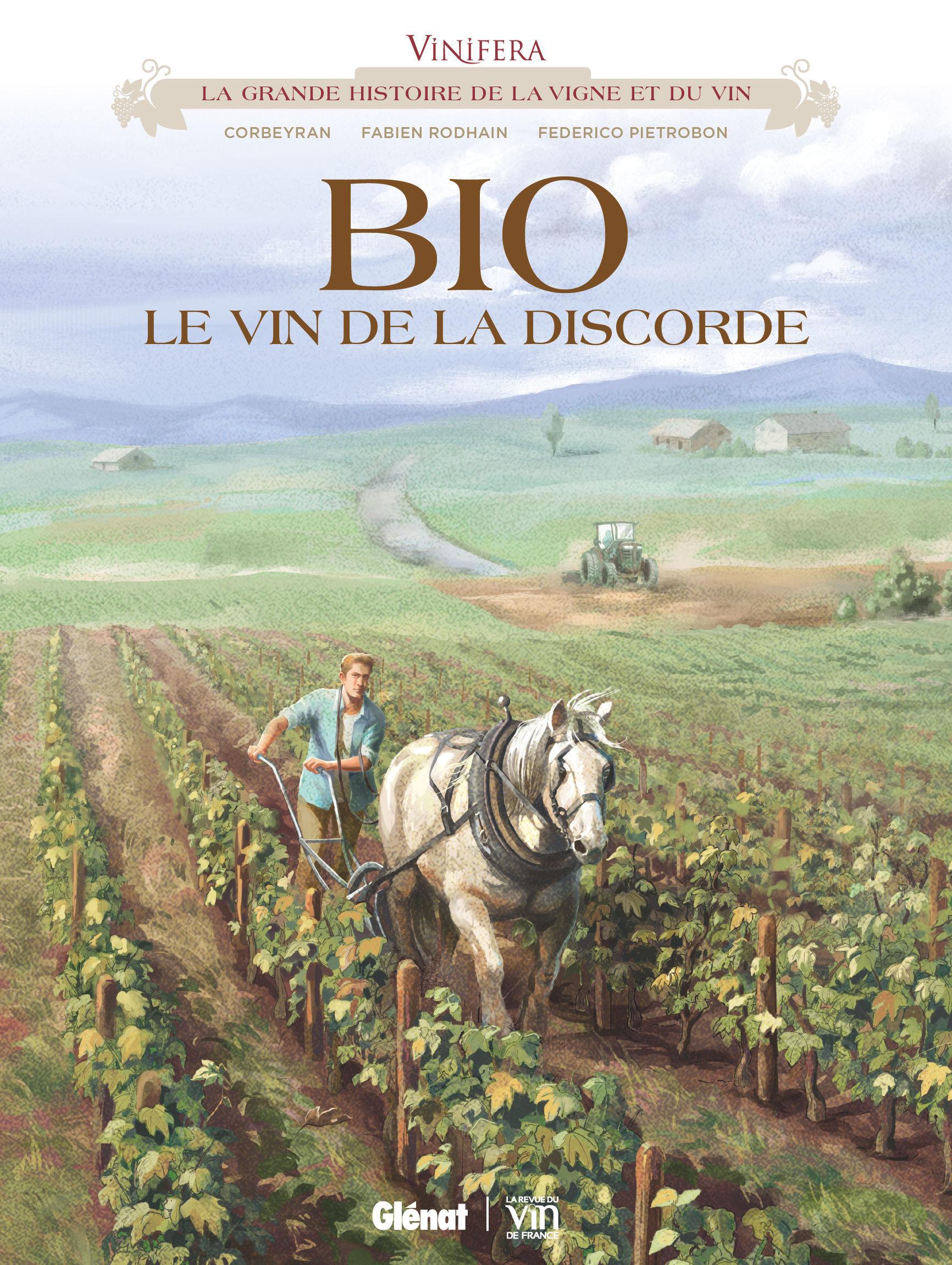 Vinifera 7 - BIO, le vin de la discorde