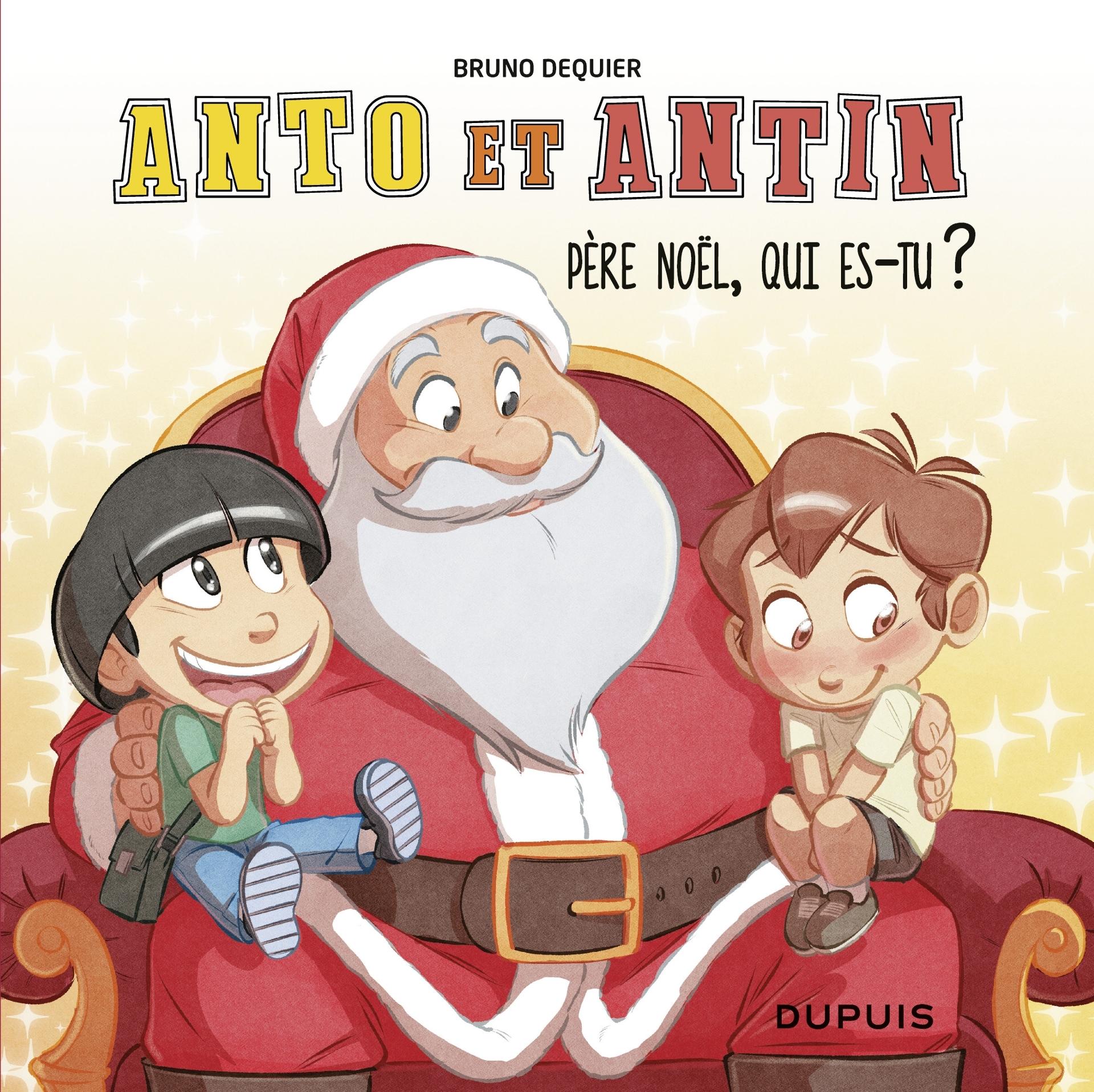 Anto et Antin 2 - Père Noël, qui es-tu ?