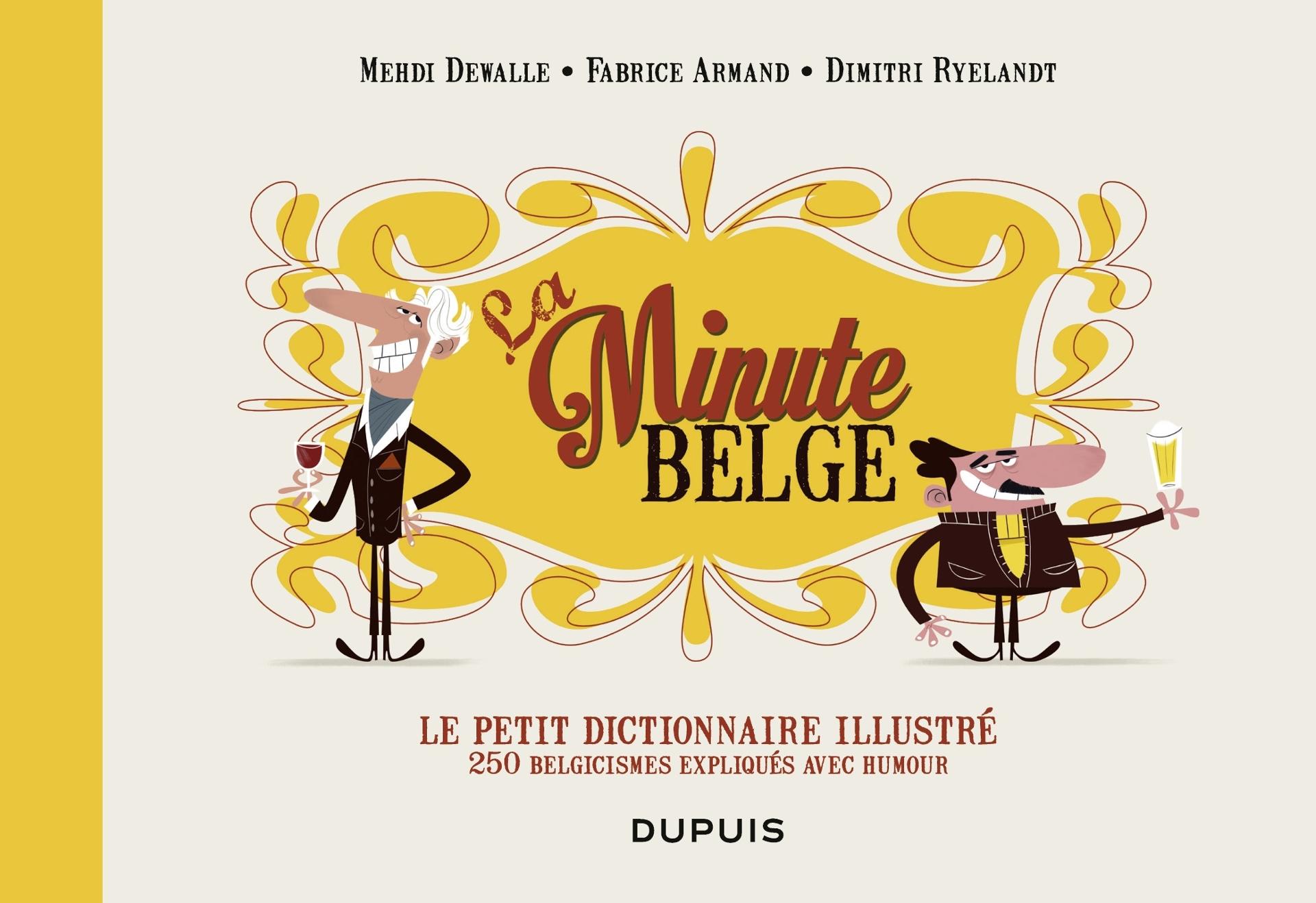 Le petit dictionnaire illustré de la Minute belge 1