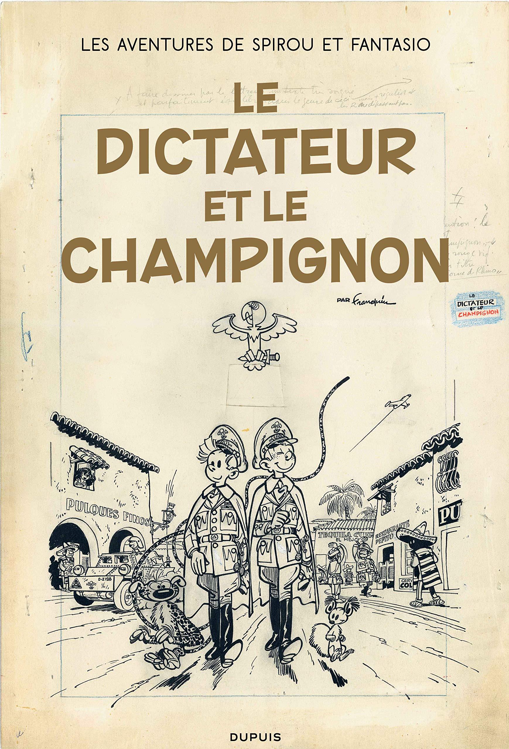 Les aventures de Spirou et Fantasio 23 - Le dictateur et le champignon