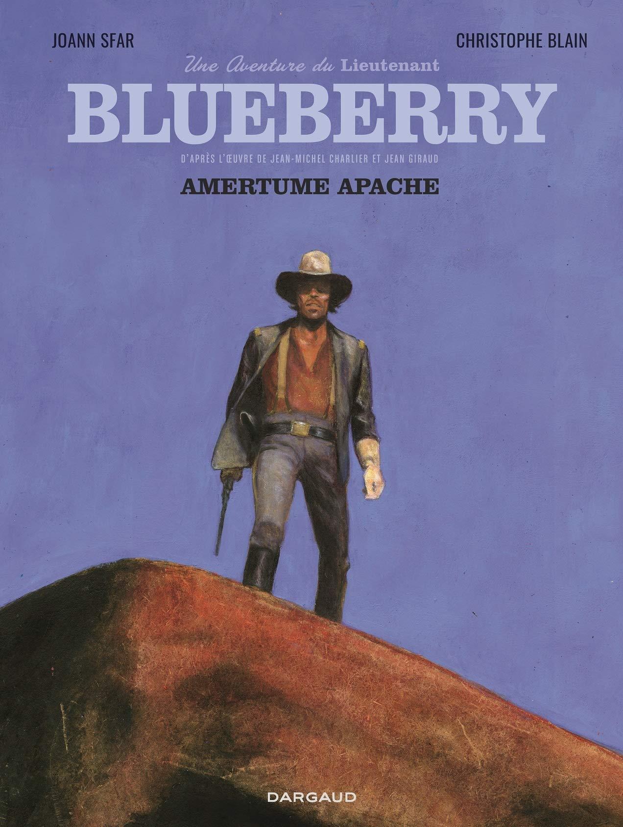 Une aventure du Lieutenant Blueberry 1 - Amertume Apache