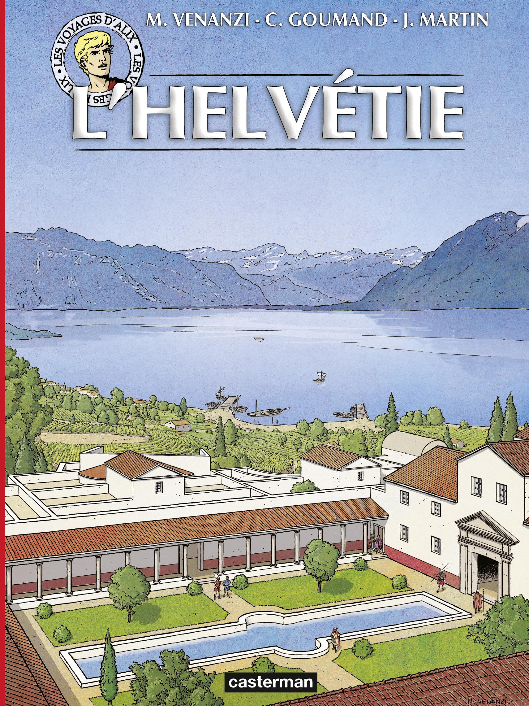 Les voyages d'Alix 41 - L'Helvétie