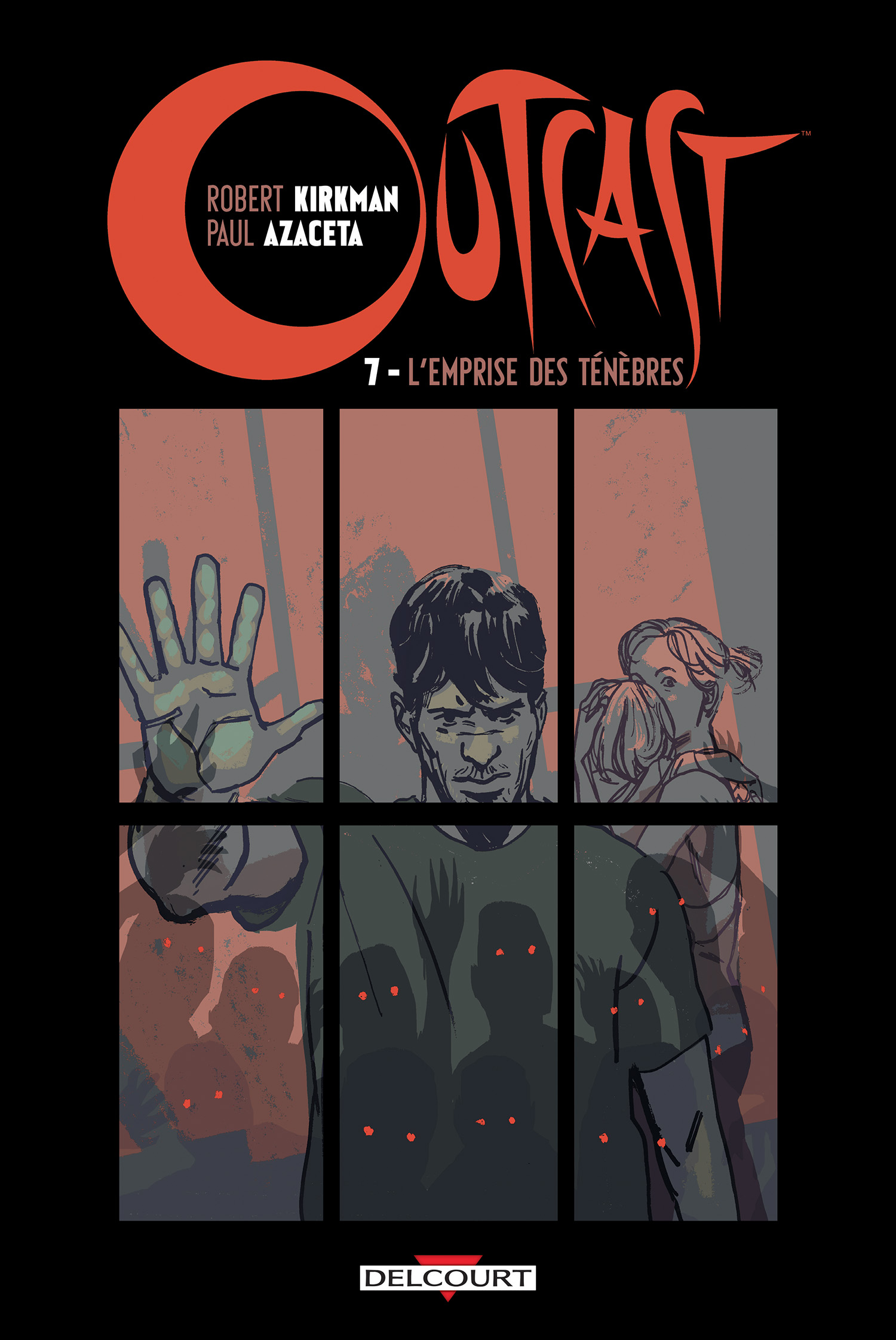 Outcast 7 - L'emprise des ténèbres