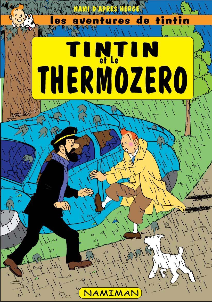 Les aventures de Tintin - Tintin et le Thermozero 1 - Tintin et le Thermozero