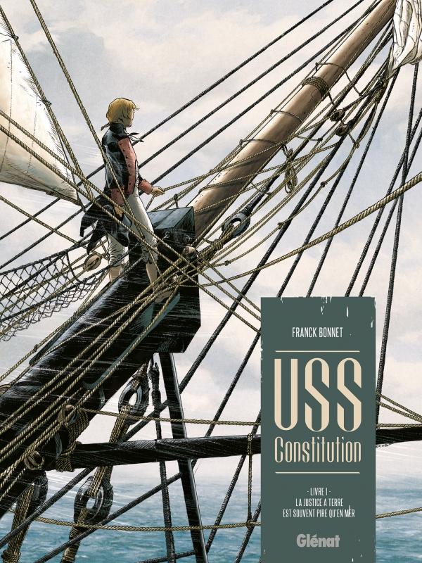 USS Constitution 1 - La justice à terre est souvent pire qu'en mer