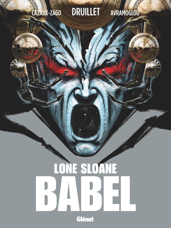 Lone Sloane - Babel 1