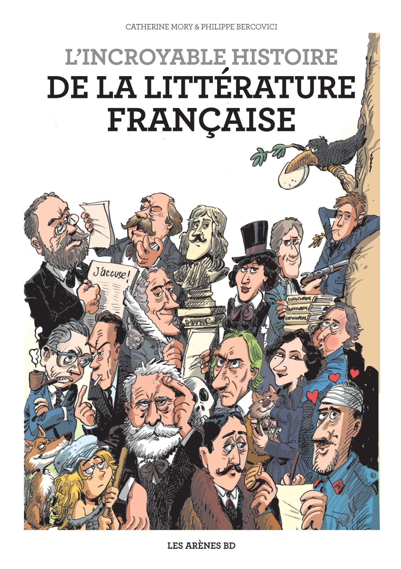 L'incroyable Histoire de la littérature française 1