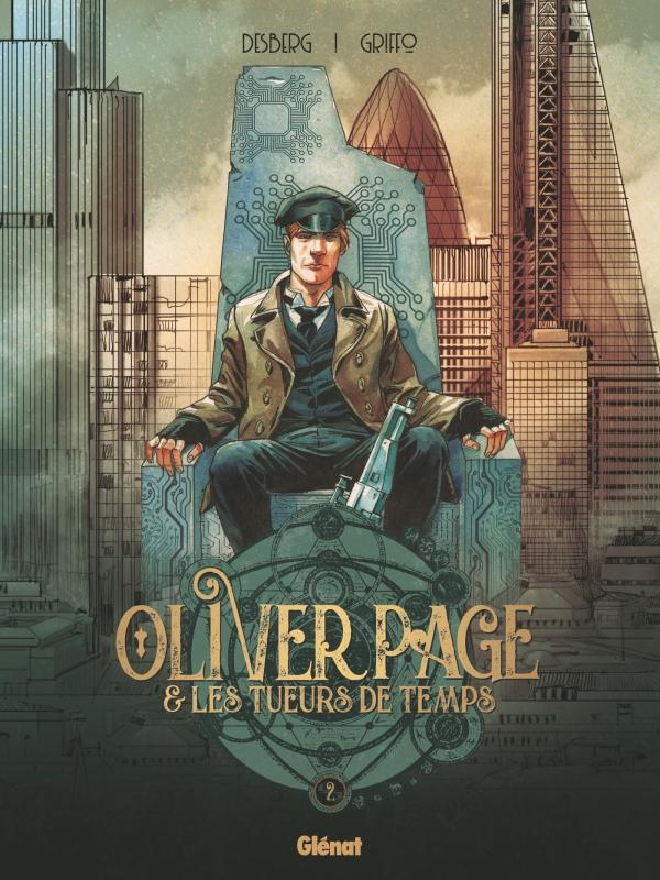Oliver Page & Les Tueurs de Temps 2 - Tome 2