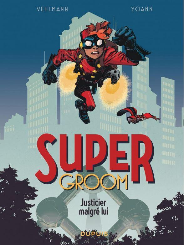Super Groom 1 - Justicier malgré lui