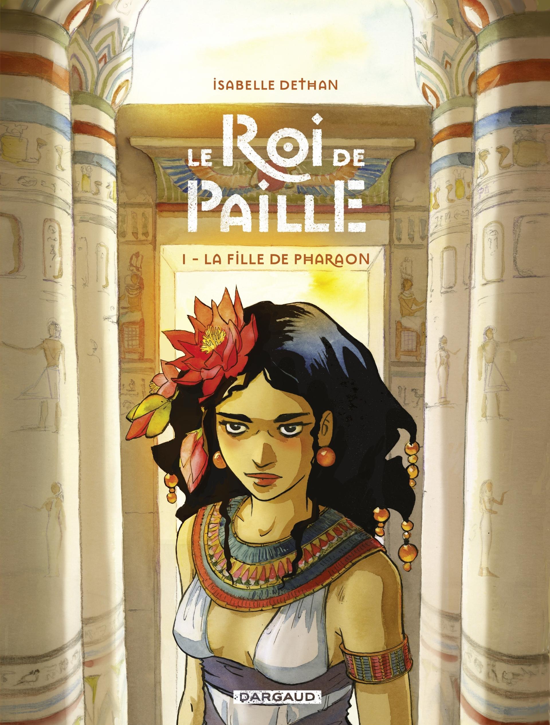 Le roi de paille 1 - La Fille de Pharaon