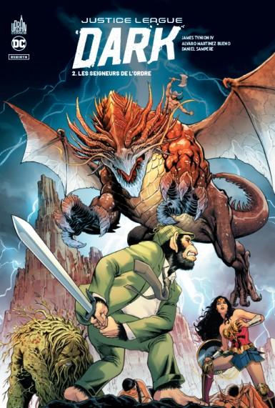 Justice League Dark Rebirth 2 - Les seigneurs de l'Ordre