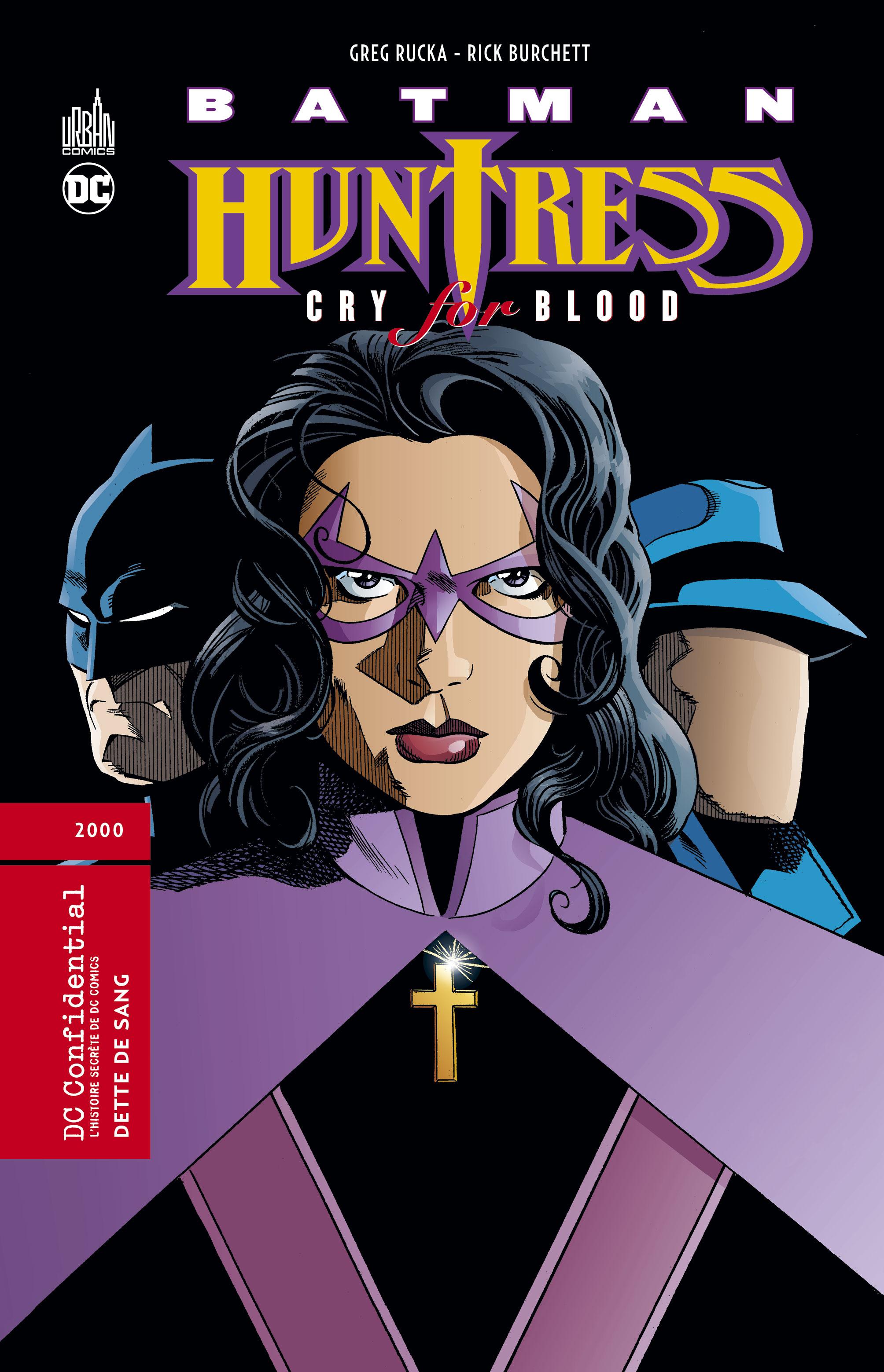 Batman / Huntress - Cry for Blood 1 - Dette de sang