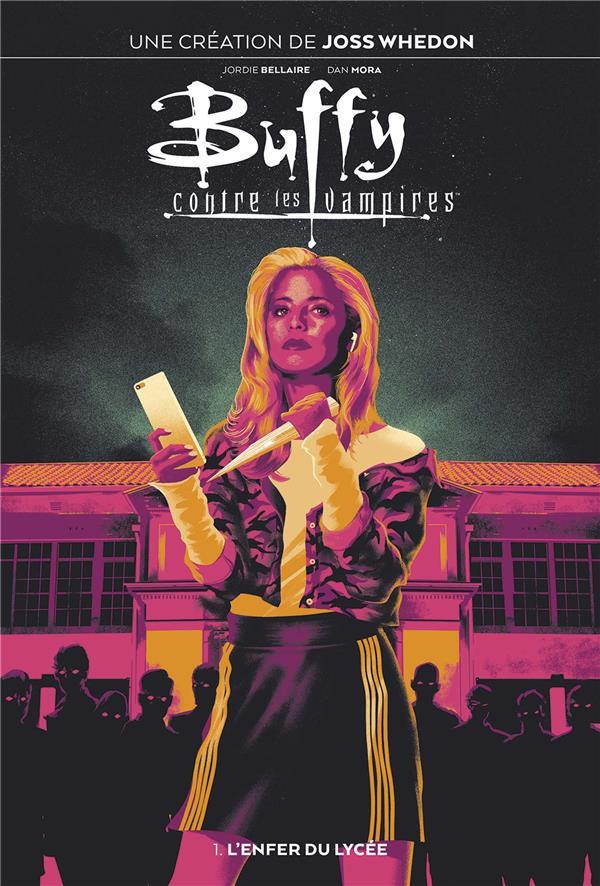 Buffy Contre les Vampires 1 - L'enfer du lycée