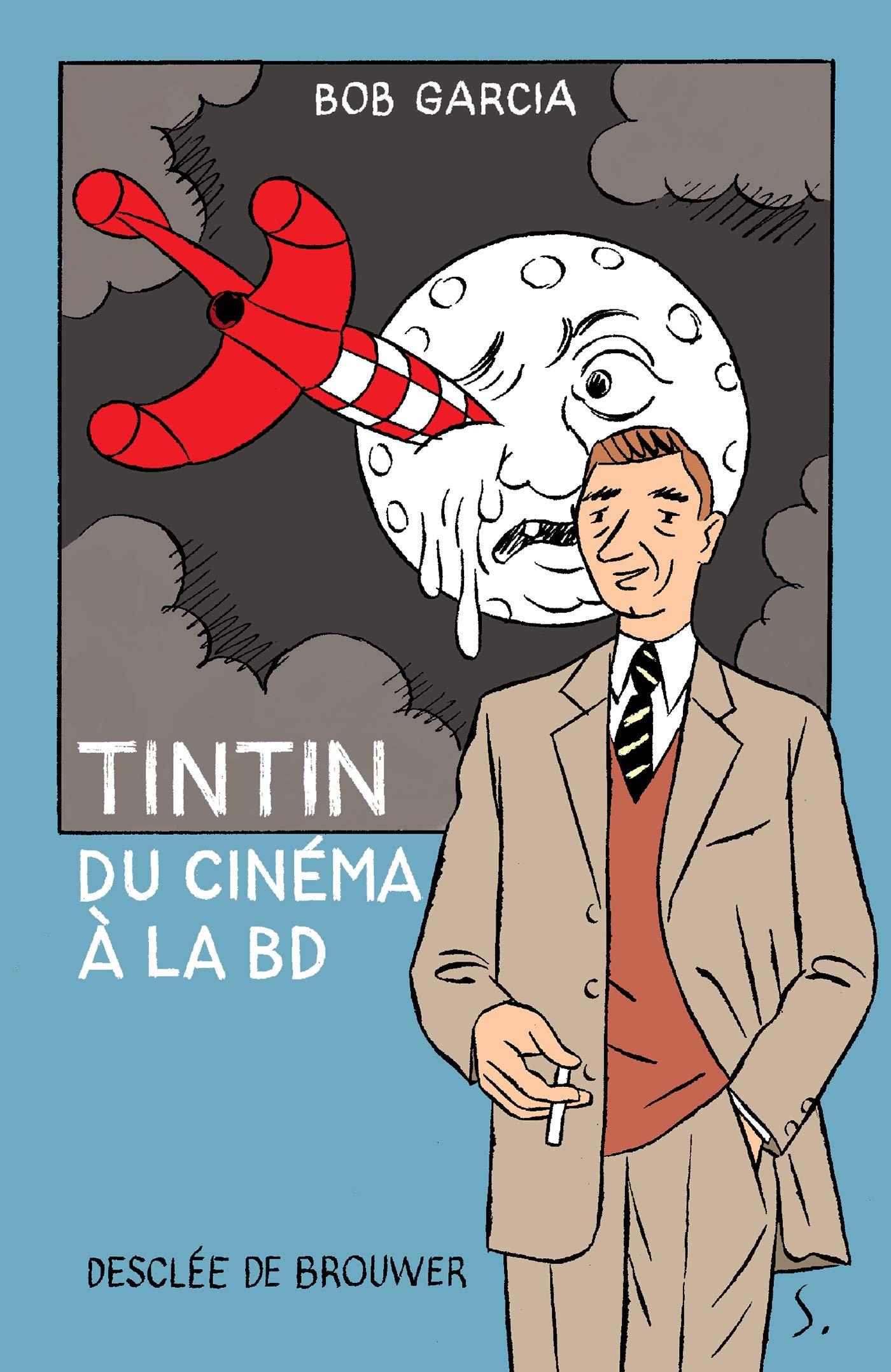 Tintin - Du cinéma à la BD 1 - Tintin - Du cinéma à la bd