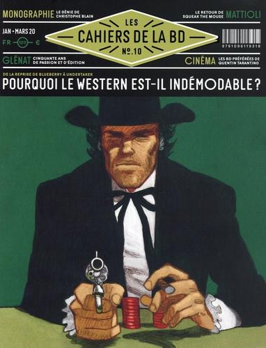 Les cahiers de la BD (Vagator) 10 - Pourquoi le western est-il indémodable?