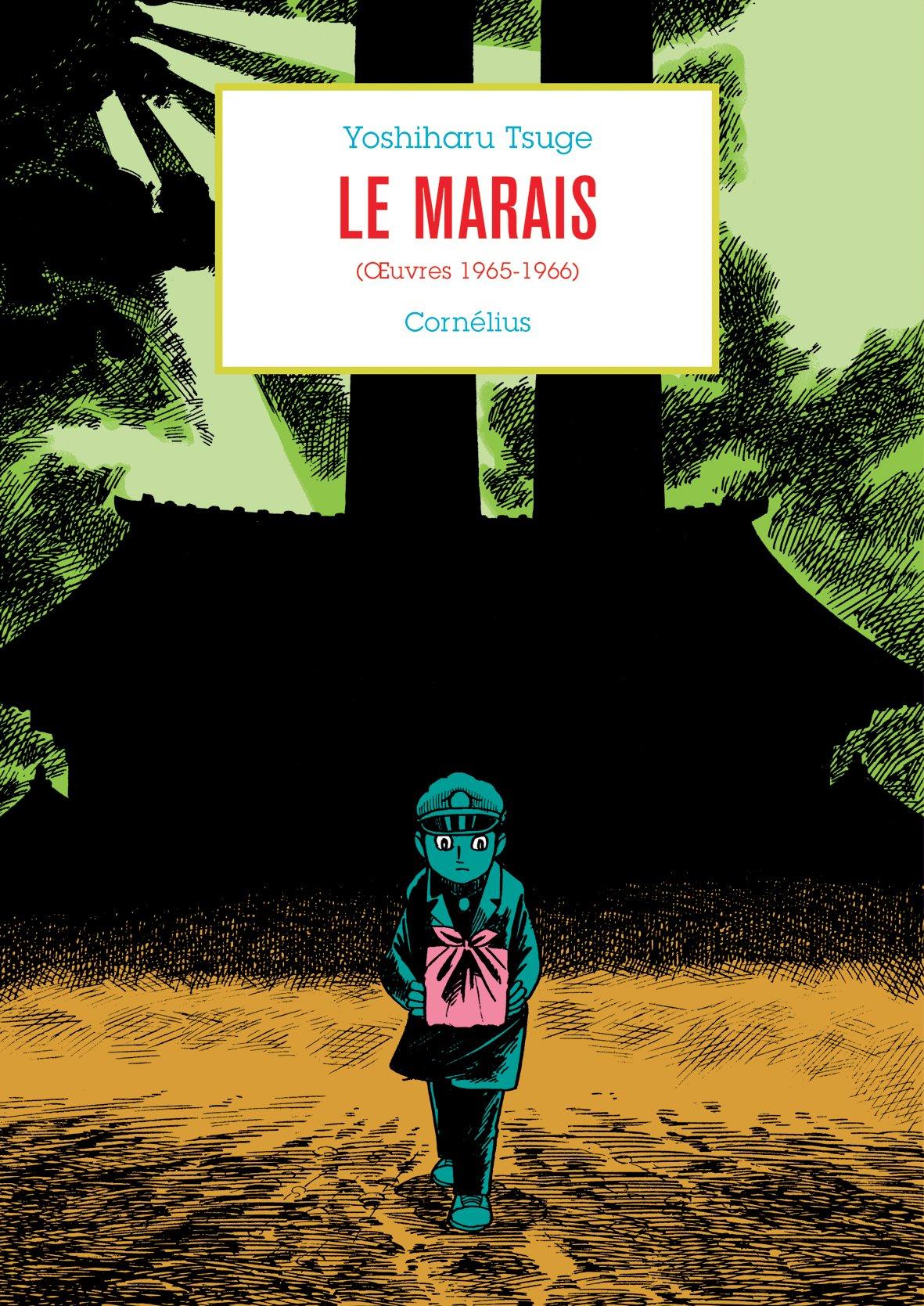Tsuge Yoshiharu Anthologie 3 - Le marais (oeuvres 1965-1966)