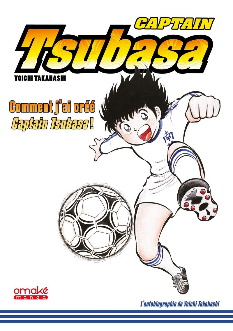 Captain Tsubasa - comment j'ai créé Captain Tsubasa 1