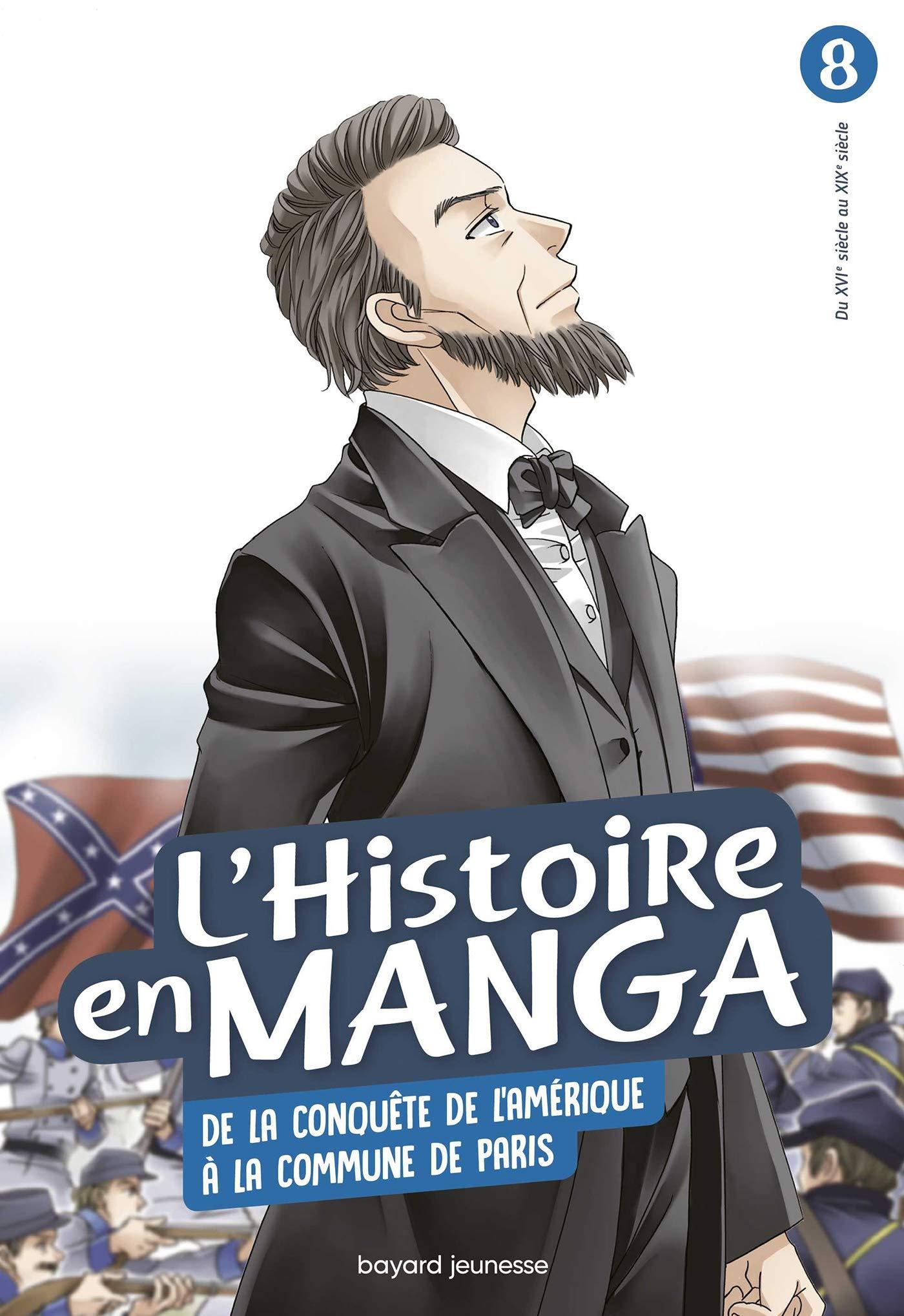 L'Histoire en manga 8 - De la conquête de l'Amérique à la Commune de Paris