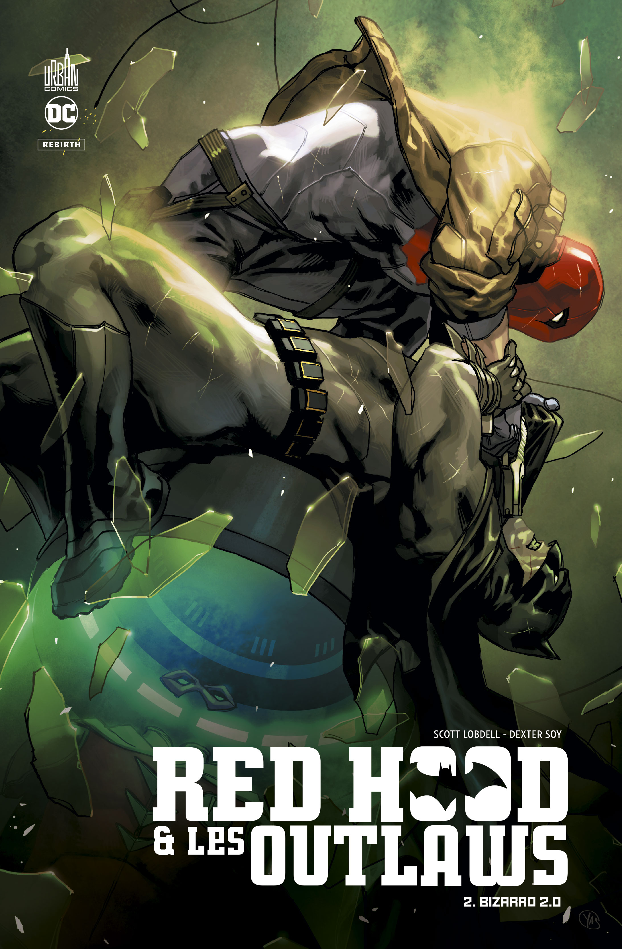 Red Hood and the Outlaws - Rebirth 2 - Bizarro 2.0